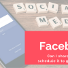 How to schedule a shared post on Facebook